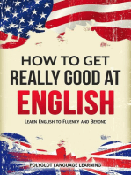 How to Get Really Good at English