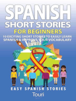 Spanish Short Stories for Beginners:10 Exciting Short Stories to Easily Learn Spanish & Improve Your Vocabulary: Easy Spanish Stories, #1