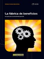 La fábrica de beneficios: Una guía para la productividad gerencial