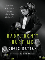Baby Don't Hurt Me: Stories and Scars from Saturday Night Live