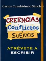 Conflictos, creencias y sueños