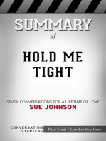 Summary of Hold Me Tight by Sue Johnson   Conversation Starters