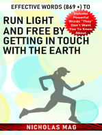 Effective Words (869 +) to Run Light and Free by Getting in Touch with the Earth