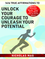 1416 True Affirmations to Unlock Your Courage to Unleash Your Potential