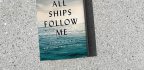 'All Ships Follow Me' Rustles Up Questions About The Privilege To Be Heard
