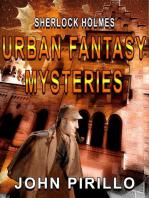 Sherlock Holmes Urban Fantasy Mysteries