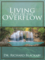 Living Out of the Overflow