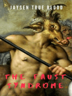 The Faust Syndrome
