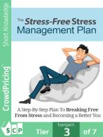 Stress Free Stress Management Plan