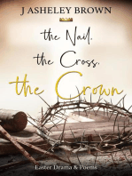 The Nail, The Cross, The Crown