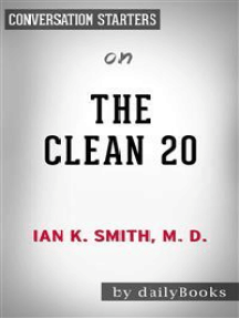 The Clean 20: by Ian Smith   Conversation Starters