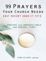 99 Prayers Your Church Needs (But Doesn't Know It Yet)