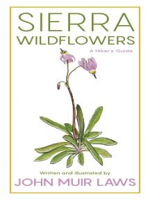 Sierra Wildflowers: A Hiker's Guide