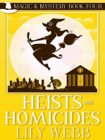Heists and Homicides