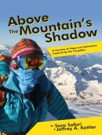 Above the Mountain's Shadow
