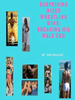Suprising Mixed Wrestling Wins:Breaking His Male Ego