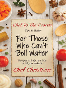 For Those Who Can't Boil Water: Chef to the Rescue, #1