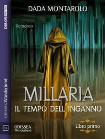 Millaria - Il tempo dell'inganno