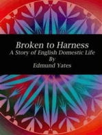 Broken to Harness