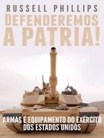 Defenderemos a Pátria!