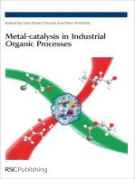 Metal-catalysis in Industrial Organic Processes