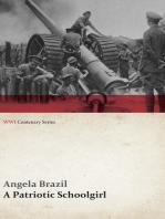 A Patriotic Schoolgirl (WWI Centenary Series)