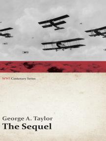 The Sequel (WWI Centenary Series)