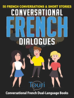 Conversational French Dialogues: 50 French Conversations & Short Stories: Conversational French Dual Language Books, #1