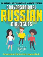 Conversational Russian Dialogues