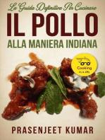 La Guida Definitiva per Cucinare il Pollo Alla Maniera Indiana