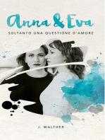 Anna & Eva