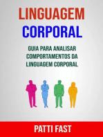 Linguagem Corporal: Guia Para Analisar Comportamentos Da Linguagem Corporal