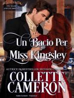 Un Bacio per Miss Kingsley
