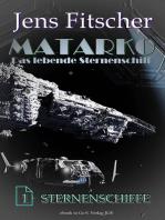 Sternenschiffe (MATARKO 1)