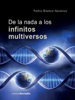 De la nada a los infinitos multiversos