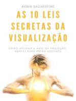 As 10 Leis Secretas da Visualização