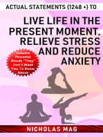 Actual Statements (1248 +) to Live Life in the Present Moment, Relieve Stress and Reduce Anxiety