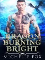 Dragon Burning Bright