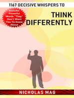 1167 Decisive Whispers to Think Differently