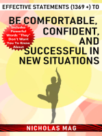 Effective Statements (1369 +) to Be Comfortable, Confident, and Successful in New Situations