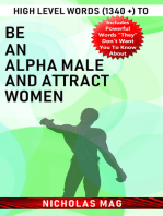 High Level Words (1340 +) to Be an Alpha Male and Attract Women