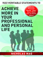 1522 Veritable Statements to Achieve More in Your Professional and Personal Life