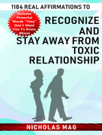 1184 Real Affirmations to Recognize and Stay Away from Toxic Relationship