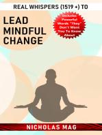 Real Whispers (1519 +) to Lead Mindful Change