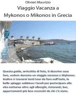 Mykonos o Mikonos vacanze in Grecia