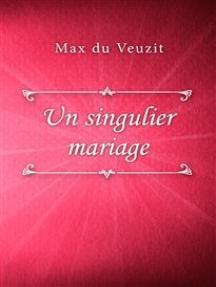 Un singulier mariage