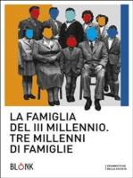 La famiglia del terzo millennio