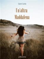 Un'altra Maddalena