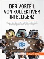 Der Vorteil von kollektiver Intelligenz