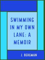 Swimming In My Own Lane